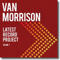 Cover: Van Morrison - Latest Record Project: Volume 1