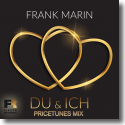 Cover: Frank Marin - Du & Ich (Pricetunes Mix)