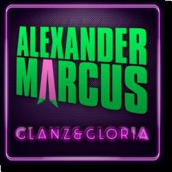 Cover: Alexander Marcus - Glanz & Gloria
