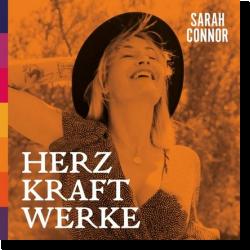 Cover: Sarah Connor - Herz Kraft Werke (Special Deluxe Edition)