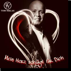 Cover: Tom Niklas - Mein Herz schlägt für Dich