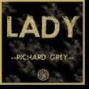 Cover: Richard Grey - Lady 2012