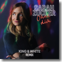 Cover: Sarah Zucker - Ohne dich (King & White Remix)