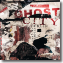 Cover: Ghost City Berlin (Lockdown Sampler) - Various Artists