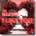 Cover: Dennis Seclane - I Like You