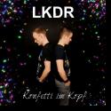 Cover: LKDR - Konfetti im Kopf