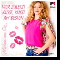 Cover: Miriam von Oz - Wer zuletzt küsst, küsst am besten