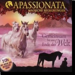 Cover: Apassionata - Gemeinsam bis ans Ende der Welt