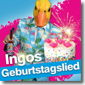 Cover: Ingo ohne Flamingo - Geburtstagslied