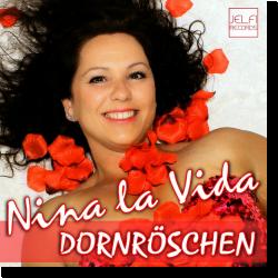 Cover: Nina La Vida - Dornröschen