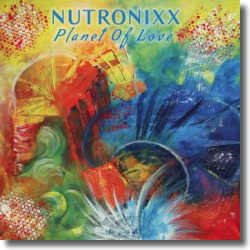 Cover: Nutronixx - Planet Of Love