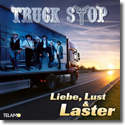 Cover: Truck Stop - Liebe, Lust & Laster