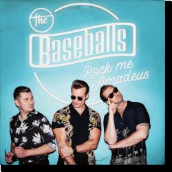Cover: The Baseballs - Rock Me Amadeus
