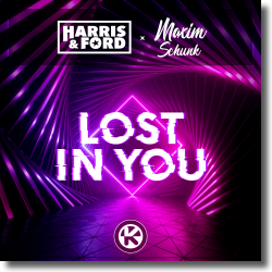 Cover: Harris & Ford & Maxim Schunk - Lost In You