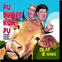 Cover: Olaf & Hans - Du blöde Kuh Du (Klingel Klingel Klingel)