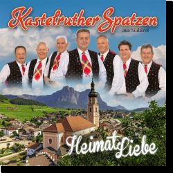 Cover: Kastelruther Spatzen - HeimatLiebe
