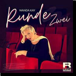 Cover: Wanda Kay - Runde zwei