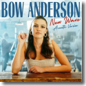 Cover: Bow Anderson - New Wave