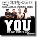 Cover:  Robbie Groove & Mattias feat. CeCe Rogers with Master Freez - You (My Best Friend's Girl)