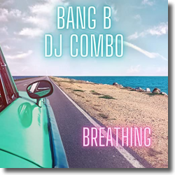 Cover: Bang B & DJ Combo - Breathing