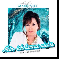 Cover: Marie Vell - Nein, ich bereue nichts (Non, je ne regrete rien)
