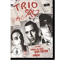 Cover: Trio - ...und dann kannst du mich von vorne sehen