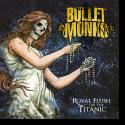 Cover:  The Bulletmonks - Royal Flush On The Titanic