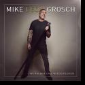 Cover: Mike Leon Grosch - Wenn wir uns wiedersehen