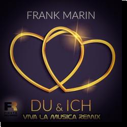 Cover: Frank Marin - Du & Ich (Viva la Musica Remix)