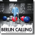 Cover:  Paul Kalkbrenner - Berlin Calling - The Soundtrack