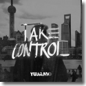 Cover: Tujamo - Take Control