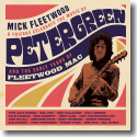 Cover: Mick Fleetwood & Friends - Celebrate the Music of Peter Green and the Early Years of Fleetwood Mac