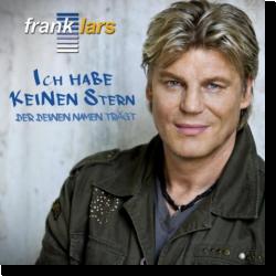 Cover: Frank Lars - Ich habe keinen Stern der deinen Namen trägt