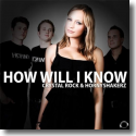 Cover:  Crystal Rock & Hornyshakerz - How Will I Know