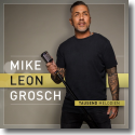 Cover: Mike Leon Grosch - Tausend Melodien