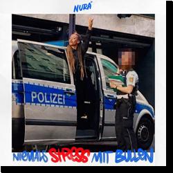 Cover: Nura - Niemals Stress mit Bullen