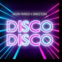 Cover: Jason Parker & Danceteria - Disco Disco