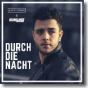 Cover: Luca Hänni & Sunlike Brothers - Durch die Nacht