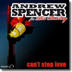 Cover: Andrew Spencer feat. Pit Bailay - Can't Stop Love