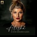 Cover: Alisha - Deine braunen Augen
