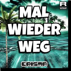 Cover: Crisma - Mal wieder weg