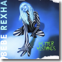 Cover: Bebe Rexha - Better Mistakes