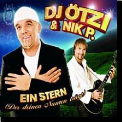 Cover: DJ Ötzi & Nik P. - Ein Stern (... der deinen Namen trägt)