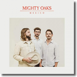 Cover: Mighty Oak - Mexico