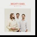 Mighty Oak - Mighty Oak