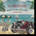 Cover: El Profesor - Bongo Cha Cha Cha (Summer Anthem)