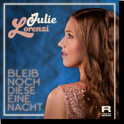 Cover: Julie Lorenzi - Bleib noch diese eine Nacht