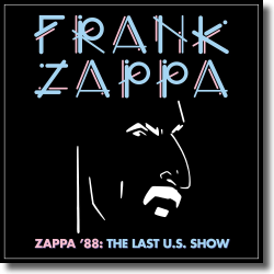 Cover: Frank Zappa - Zappa '88: The Last U.S.Show