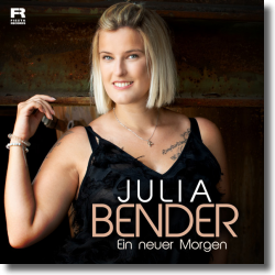 Cover: Julia Bender - Ein neuer Morgen