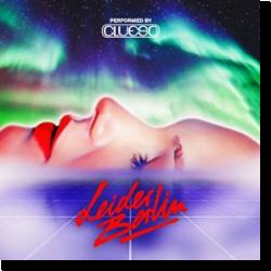 Cover: Clueso - Leider Berlin